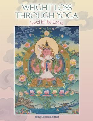 Weight Loss Through Yoga book cover: Buddha of Compassion